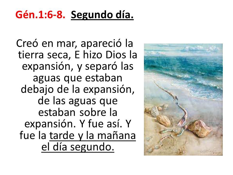 Gén.1:6-8. Segundo día.