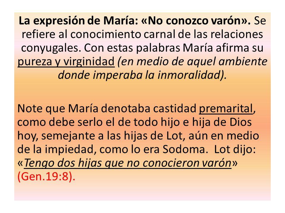 La expresión de María: «No conozco varón»