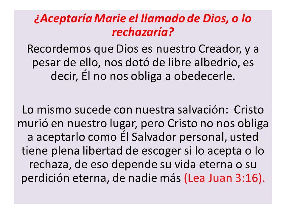 ¿Aceptaría Marie el llamado de Dios, o lo rechazaría