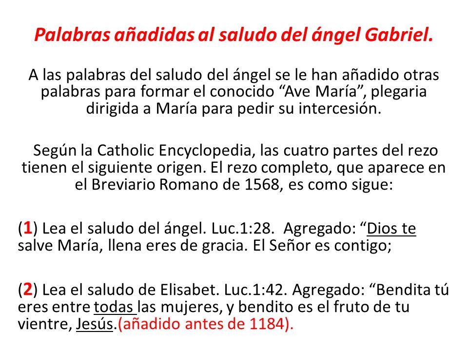 Palabras añadidas al saludo del ángel Gabriel.