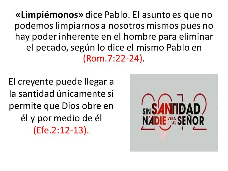 «Limpiémonos» dice Pablo