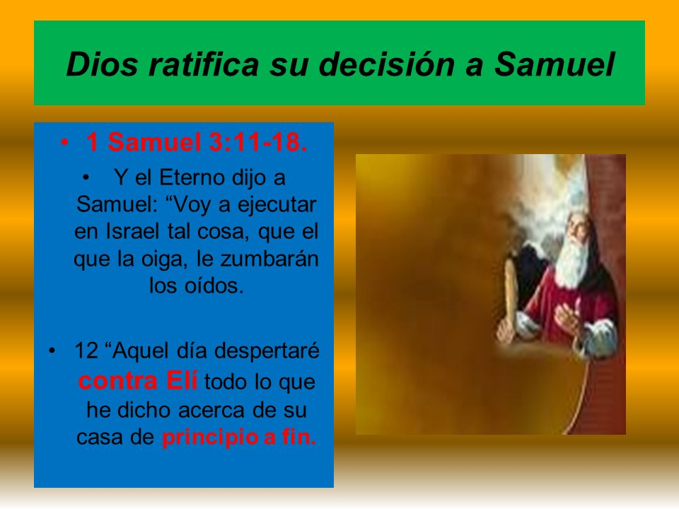 Dios ratifica su decisión a Samuel