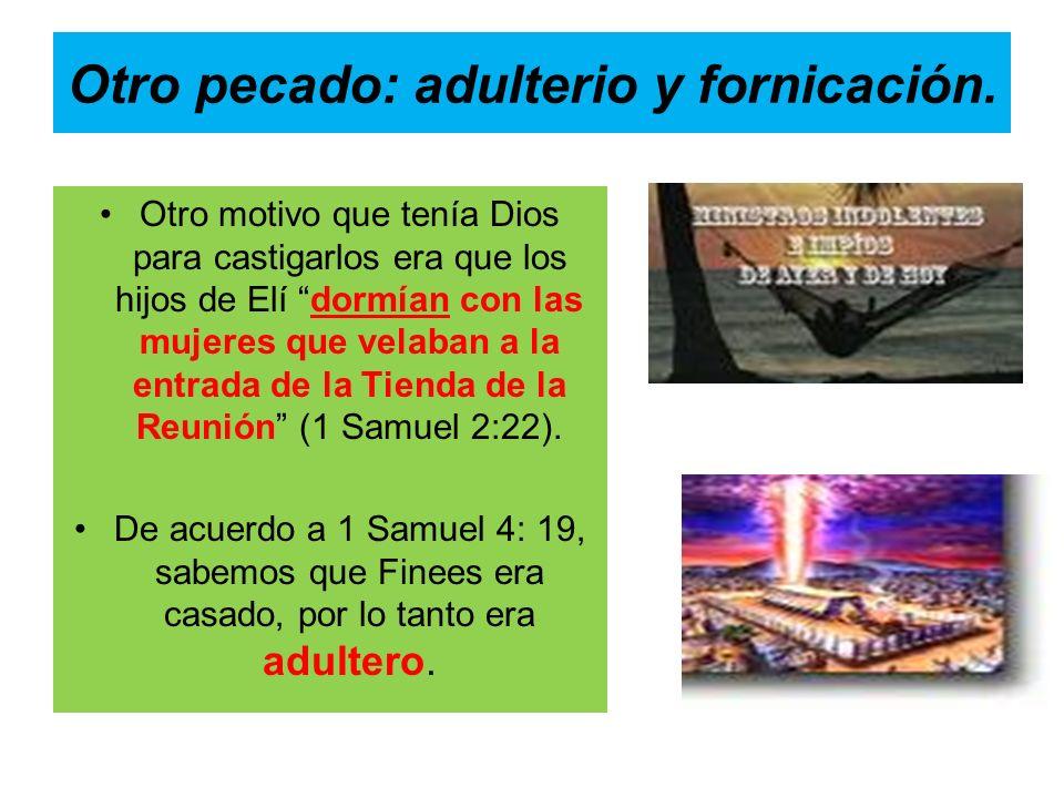 Otro pecado: adulterio y fornicación.