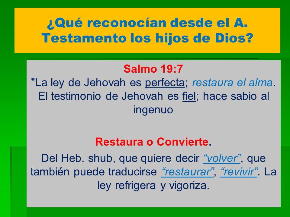 ¿Qué reconocían desde el A. Testamento los hijos de Dios