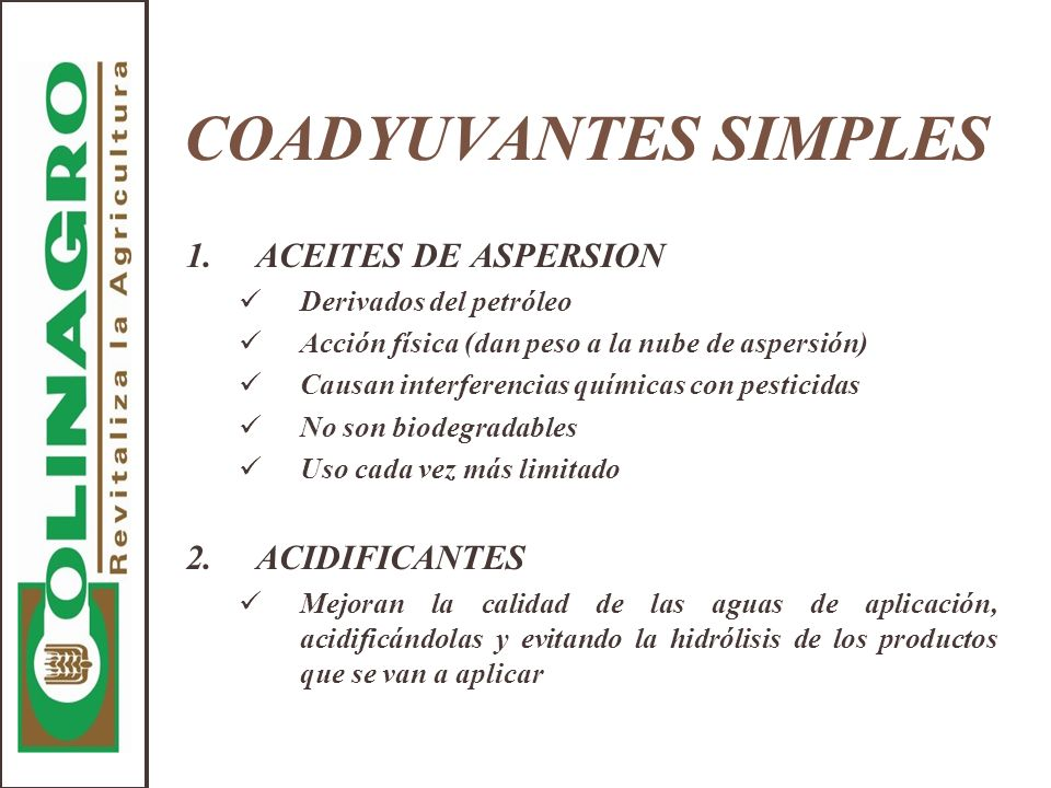 COADYUVANTES SIMPLES 1. ACEITES DE ASPERSION 2. ACIDIFICANTES