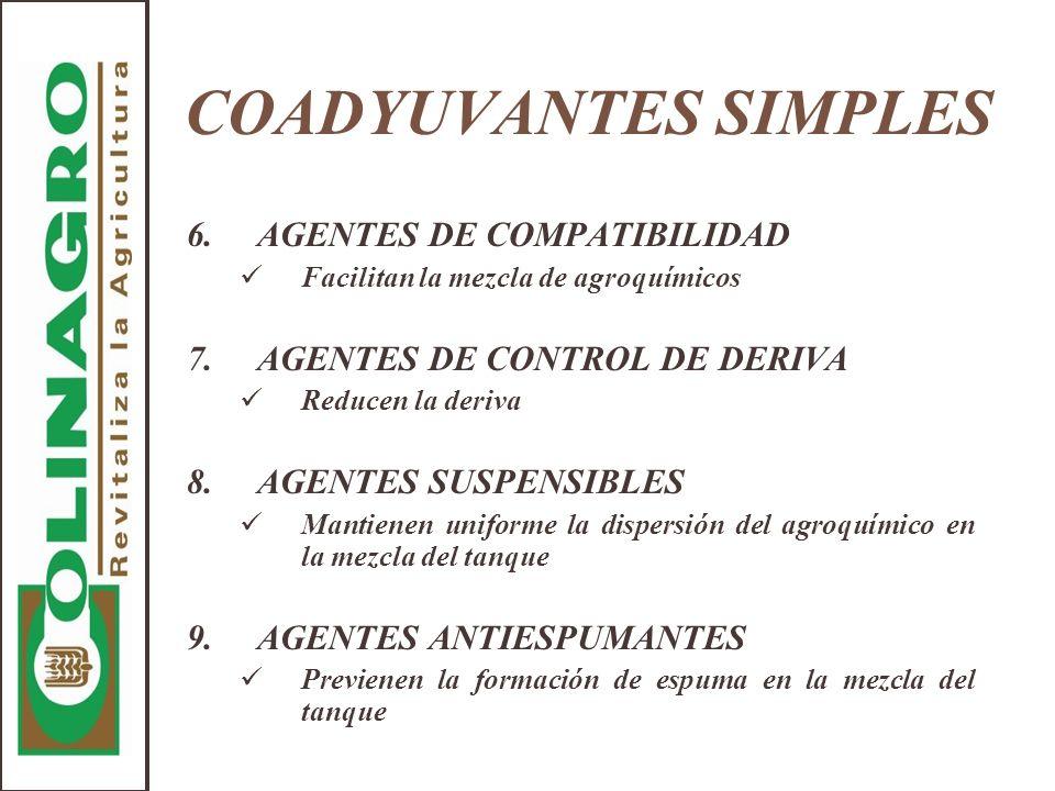 COADYUVANTES SIMPLES 6. AGENTES DE COMPATIBILIDAD