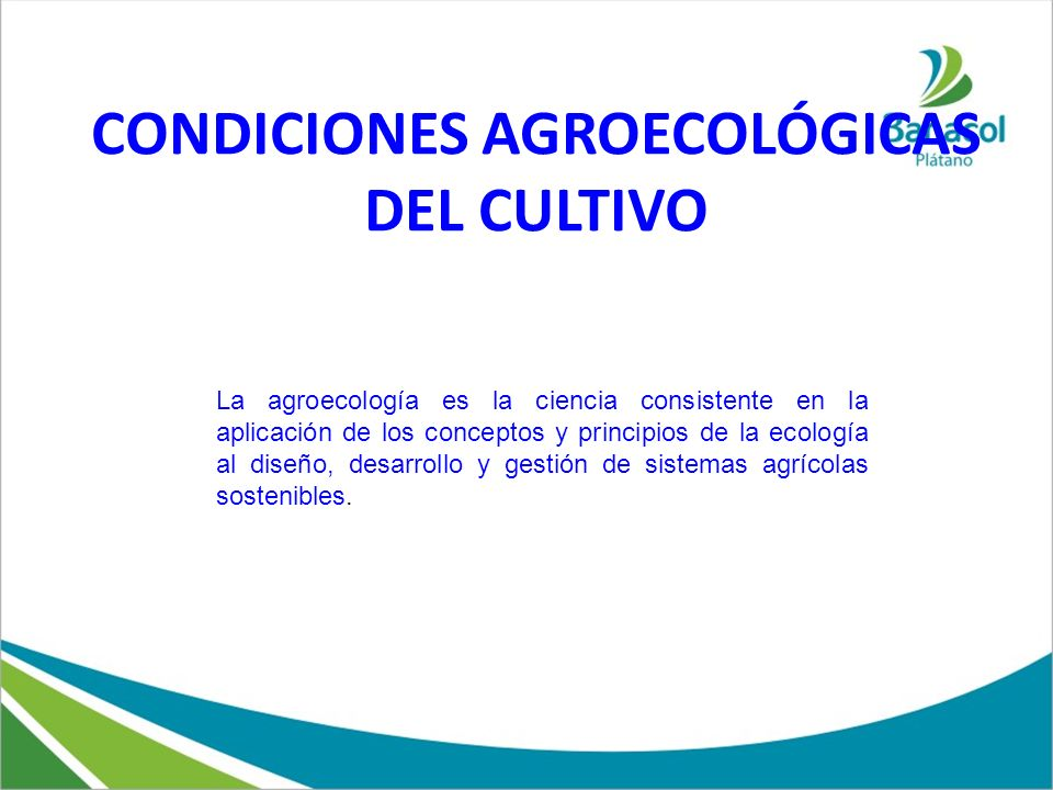 CONDICIONES AGROECOLÓGICAS