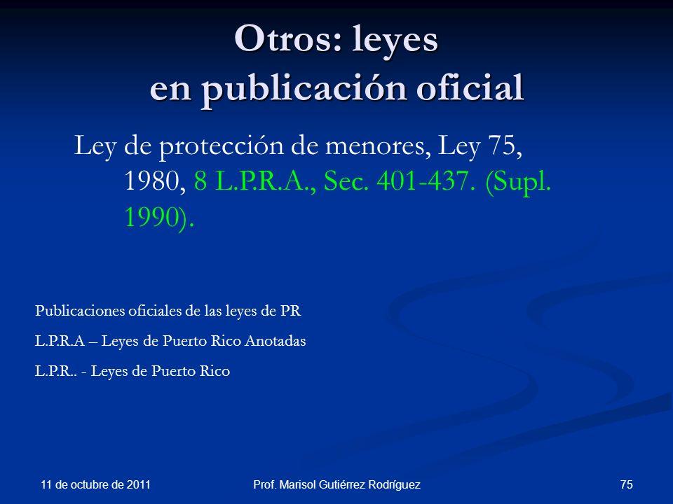 Otros: leyes en publicación oficial