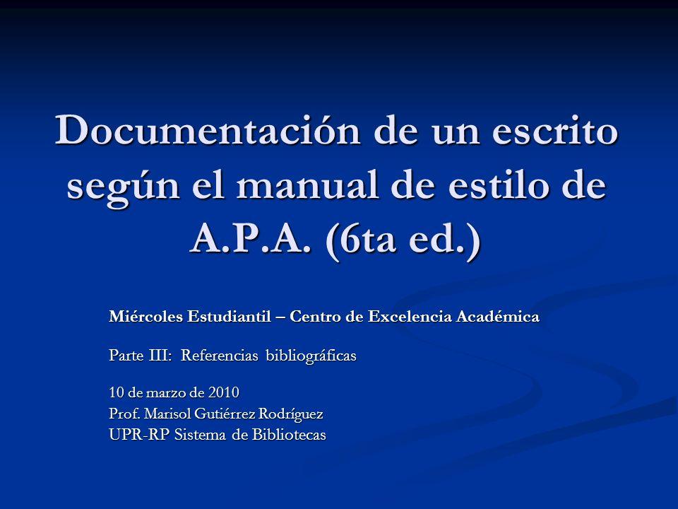 Documentación de un escrito según el manual de estilo de A. P. A