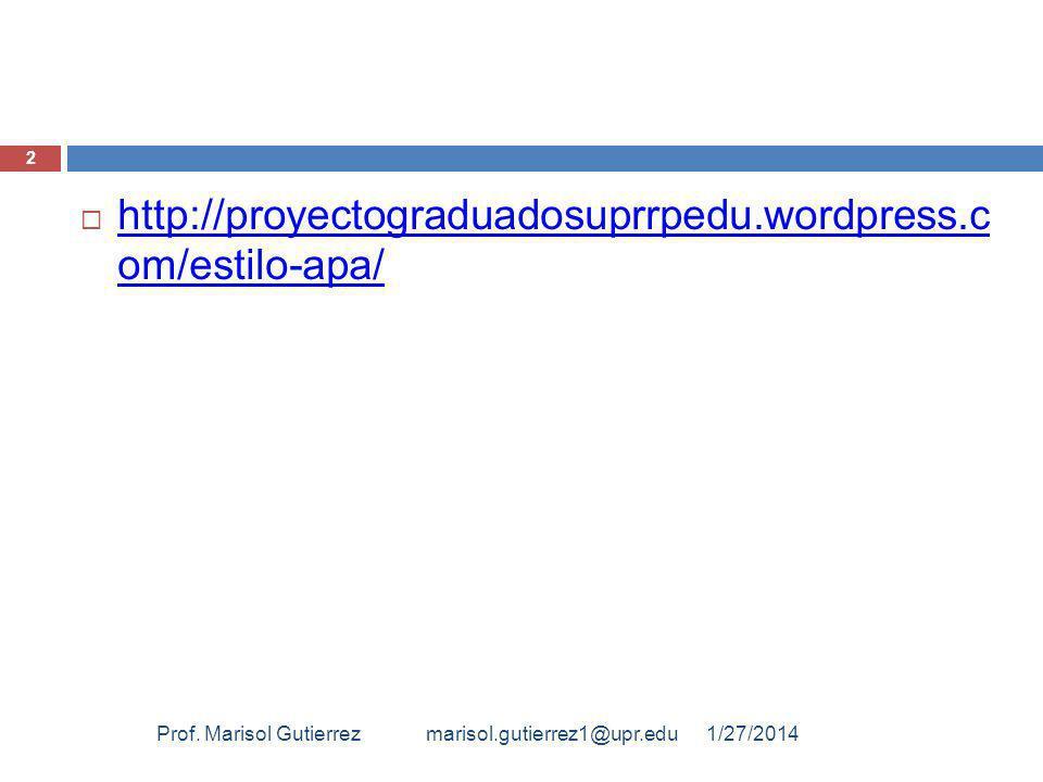 http://proyectograduadosuprrpedu.wordpress.c om/estilo-apa/
