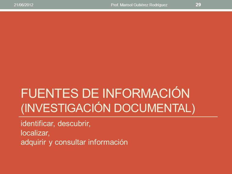 Fuentes de información (investigación documental)