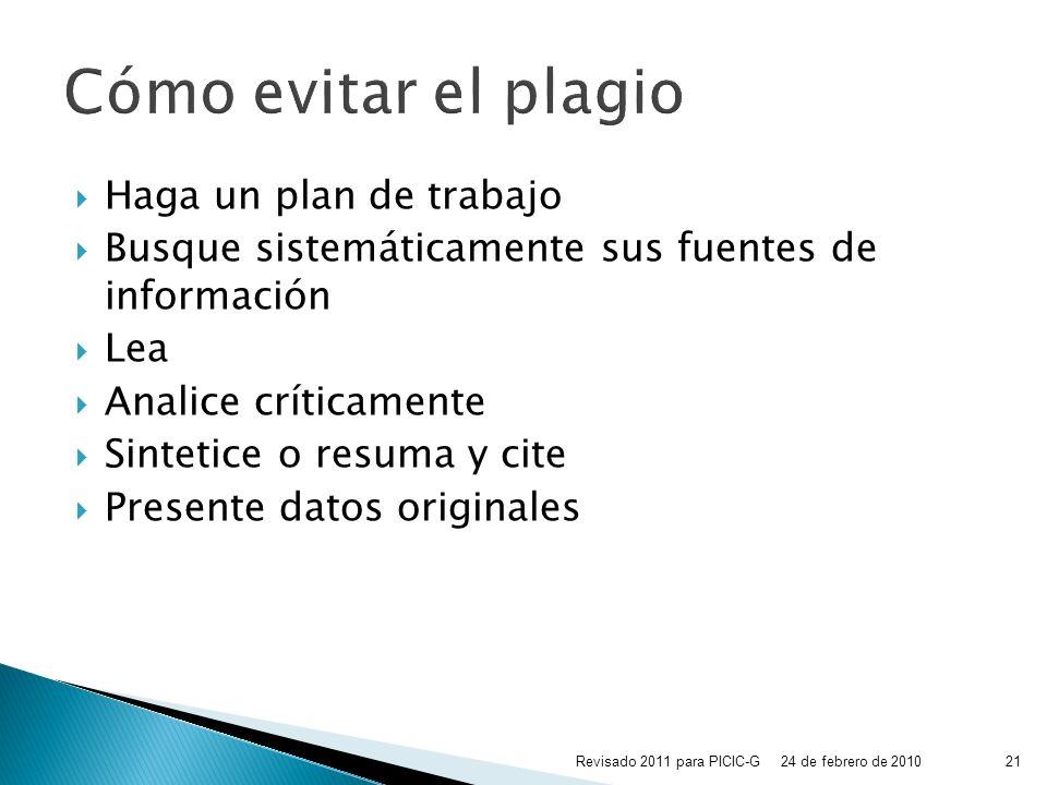 Cómo evitar el plagio Haga un plan de trabajo
