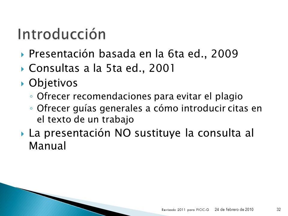 Introducción Presentación basada en la 6ta ed., 2009