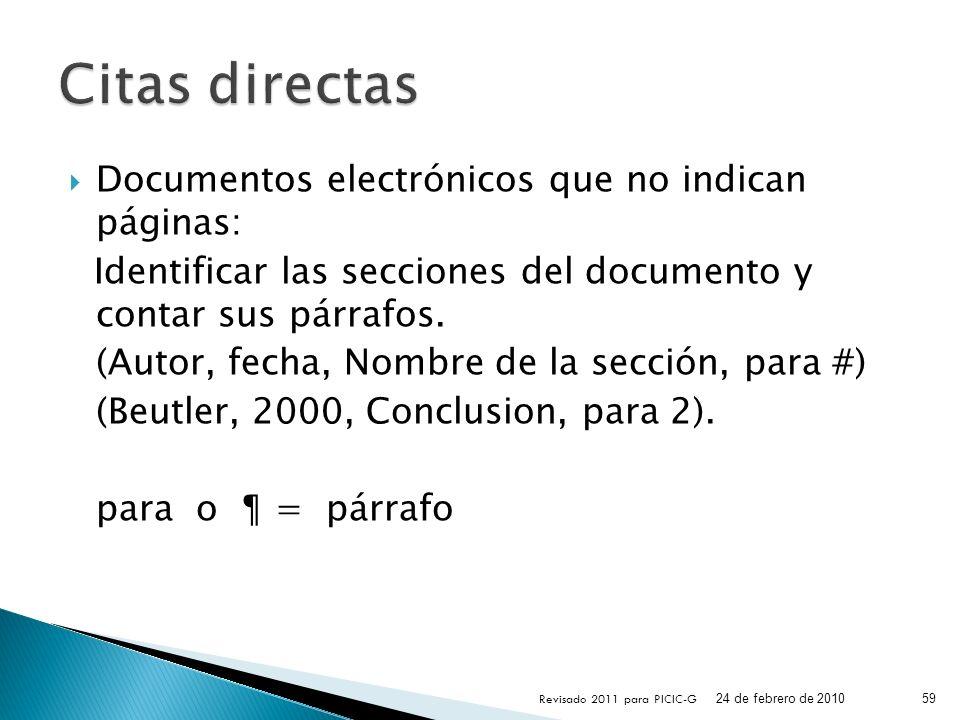 Citas directas Documentos electrónicos que no indican páginas: