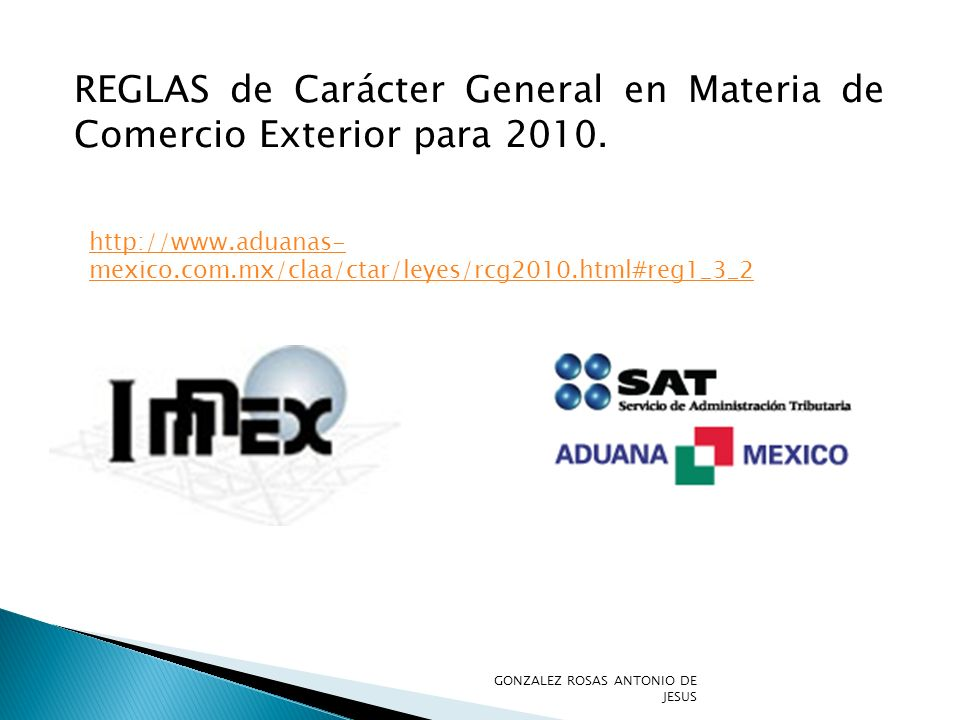 REGLAS de Carácter General en Materia de Comercio Exterior para 2010.