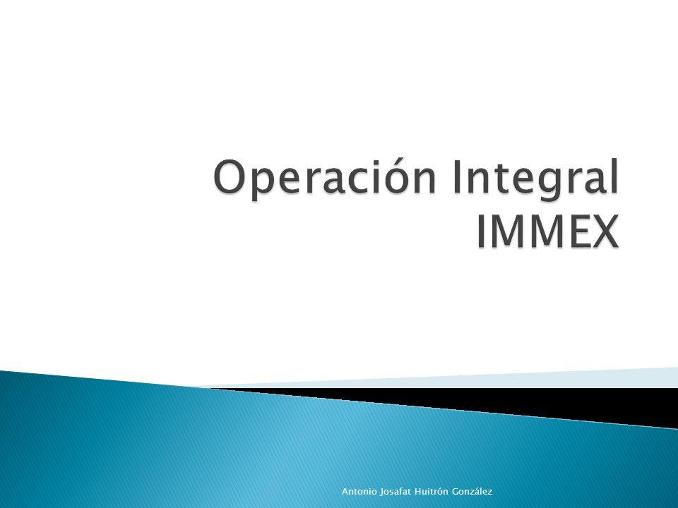 Operación Integral IMMEX