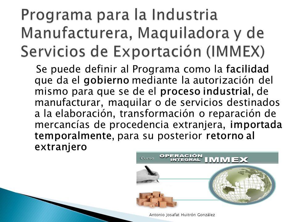 Programa para la Industria Manufacturera, Maquiladora y de Servicios de Exportación (IMMEX)