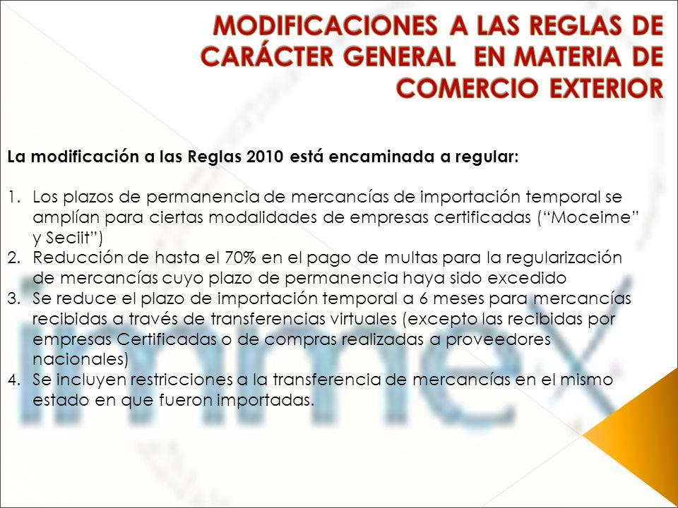 MODIFICACIONES A LAS REGLAS DE CARÁCTER GENERAL EN MATERIA DE COMERCIO EXTERIOR