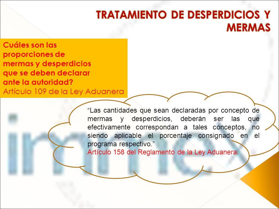 TRATAMIENTO DE DESPERDICIOS Y MERMAS