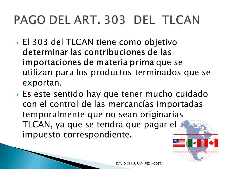 PAGO DEL ART. 303 DEL TLCAN