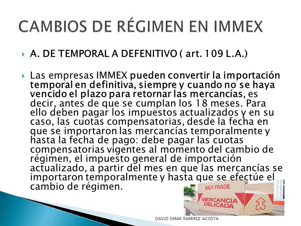 CAMBIOS DE RÉGIMEN EN IMMEX