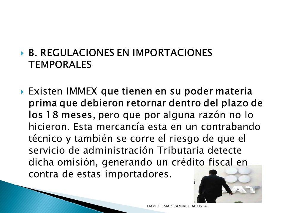 B. REGULACIONES EN IMPORTACIONES TEMPORALES