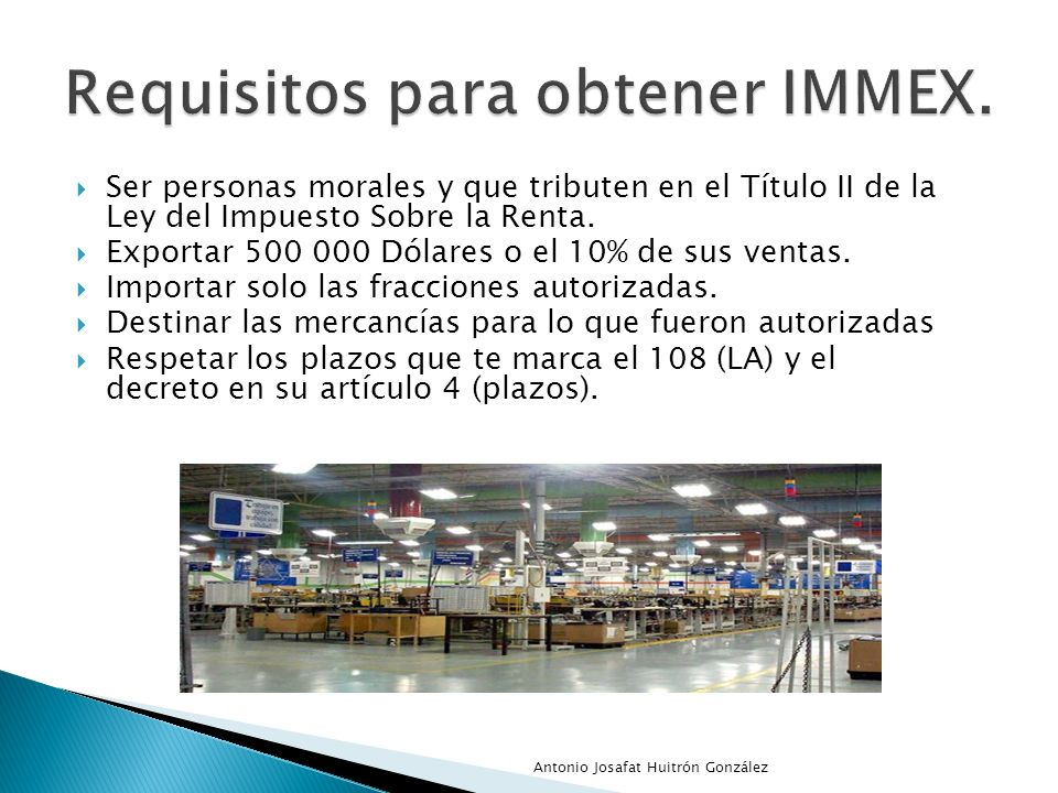 Requisitos para obtener IMMEX.