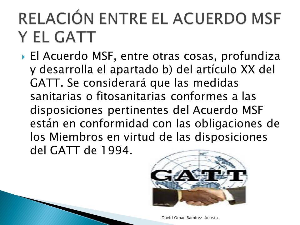 Relación entre el acuerdo msf y el GATT