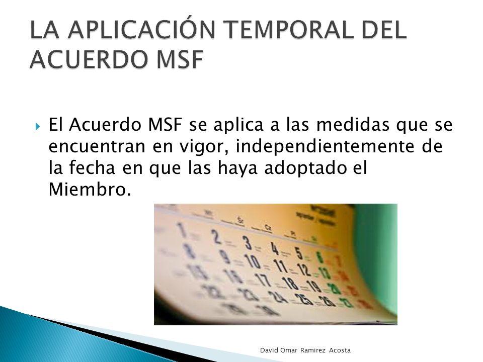 la aplicación temporal del acuerdo msf