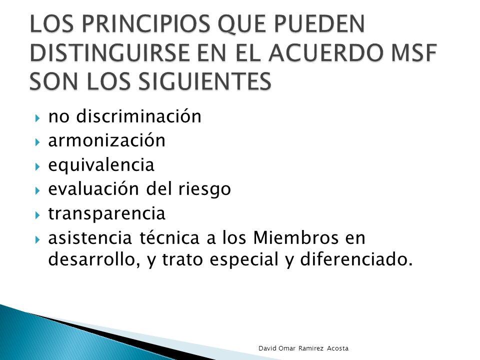 Los principios que pueden distinguirse en el Acuerdo MSF son los siguientes