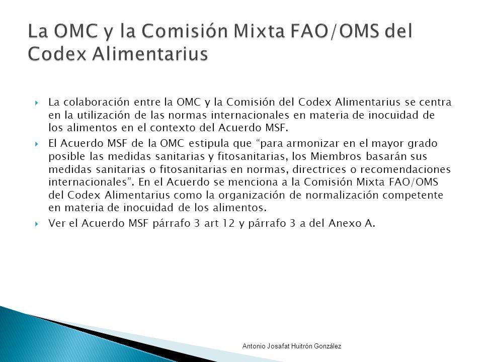 La OMC y la Comisión Mixta FAO/OMS del Codex Alimentarius