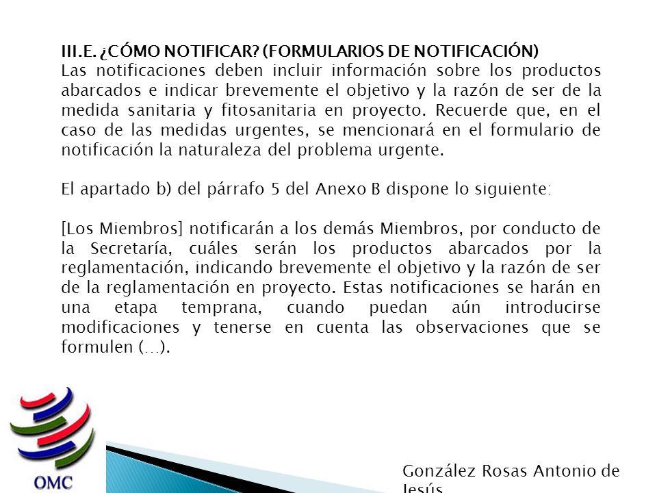 III.E. ¿CÓMO NOTIFICAR (FORMULARIOS DE NOTIFICACIÓN)