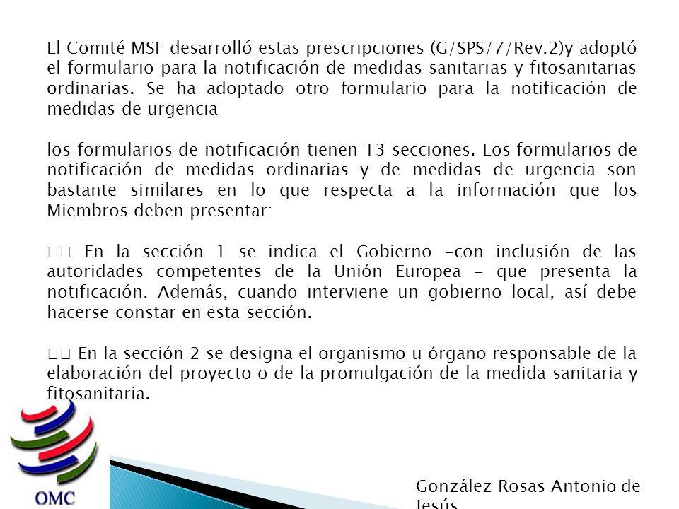 El Comité MSF desarrolló estas prescripciones (G/SPS/7/Rev