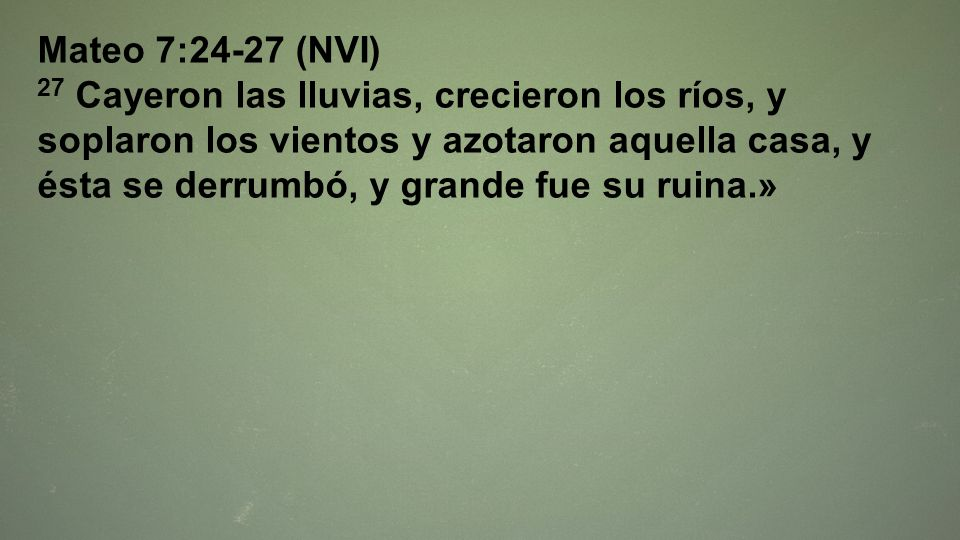 Mateo 7:24-27 (NVI)