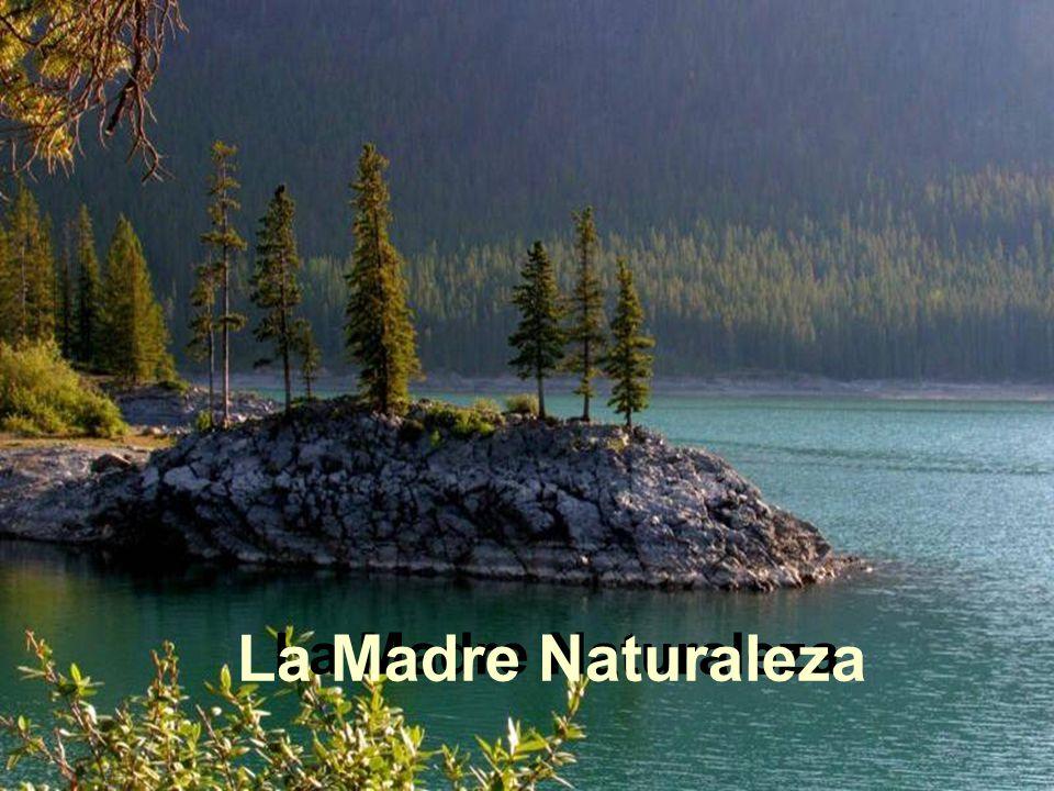 La Madre Naturaleza