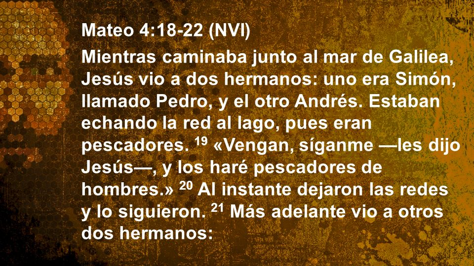 Widescreen 16:9 Mateo 4:18-22 (NVI)