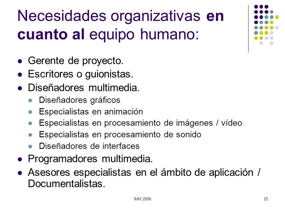 Necesidades organizativas en cuanto al equipo humano: