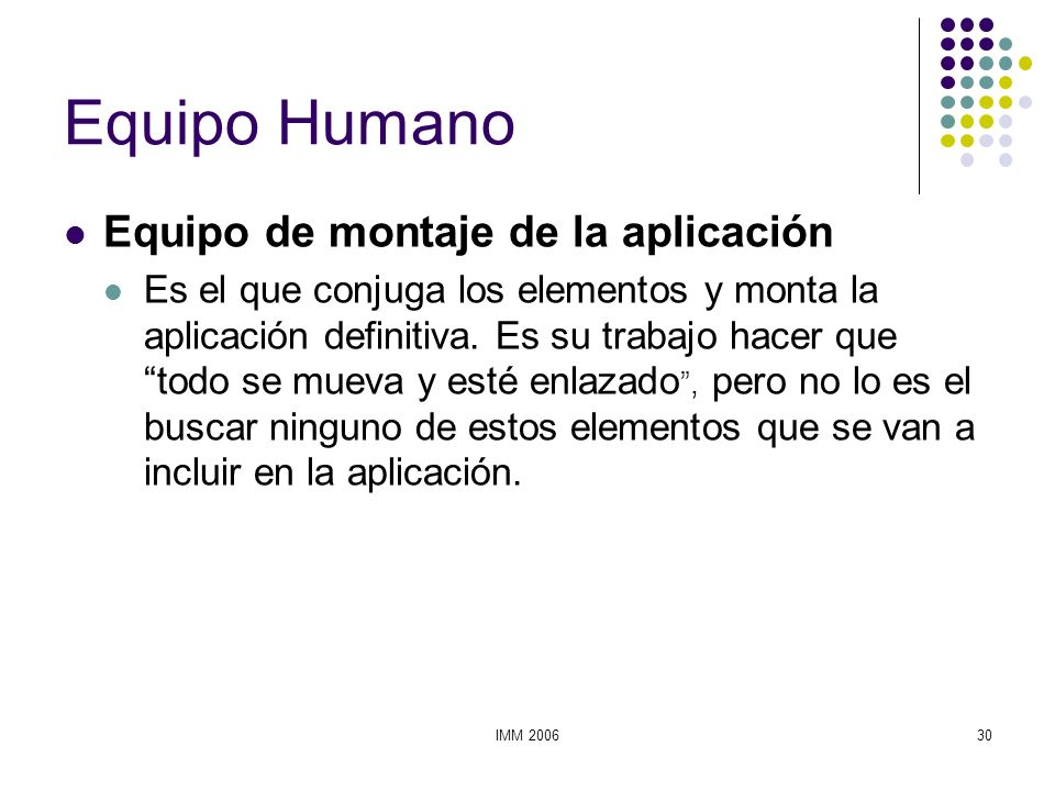 Equipo Humano Equipo de montaje de la aplicación