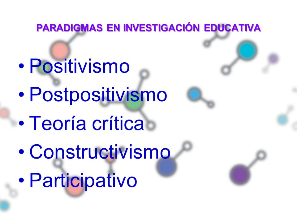 PARADIGMAS EN INVESTIGACIÓN EDUCATIVA