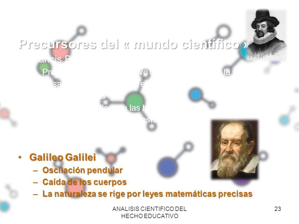 Precursores del « mundo científico »