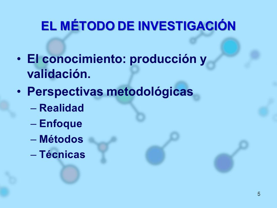 EL MÉTODO DE INVESTIGACIÓN
