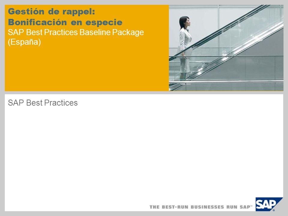 Gestión de rappel: Bonificación en especie SAP Best Practices Baseline Package (España)