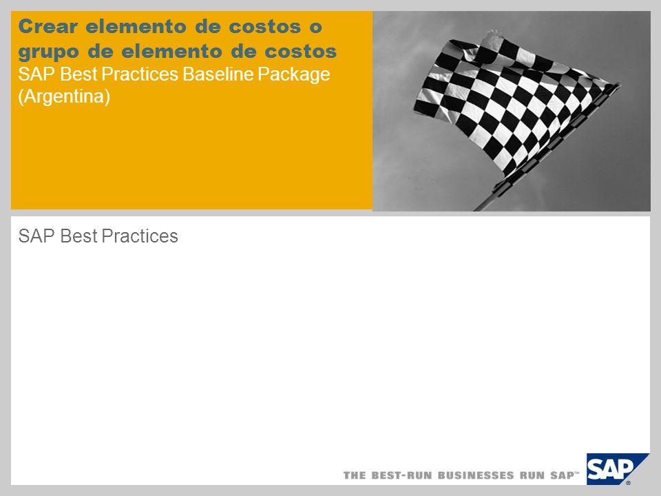 Crear elemento de costos o grupo de elemento de costos SAP Best Practices Baseline Package (Argentina)
