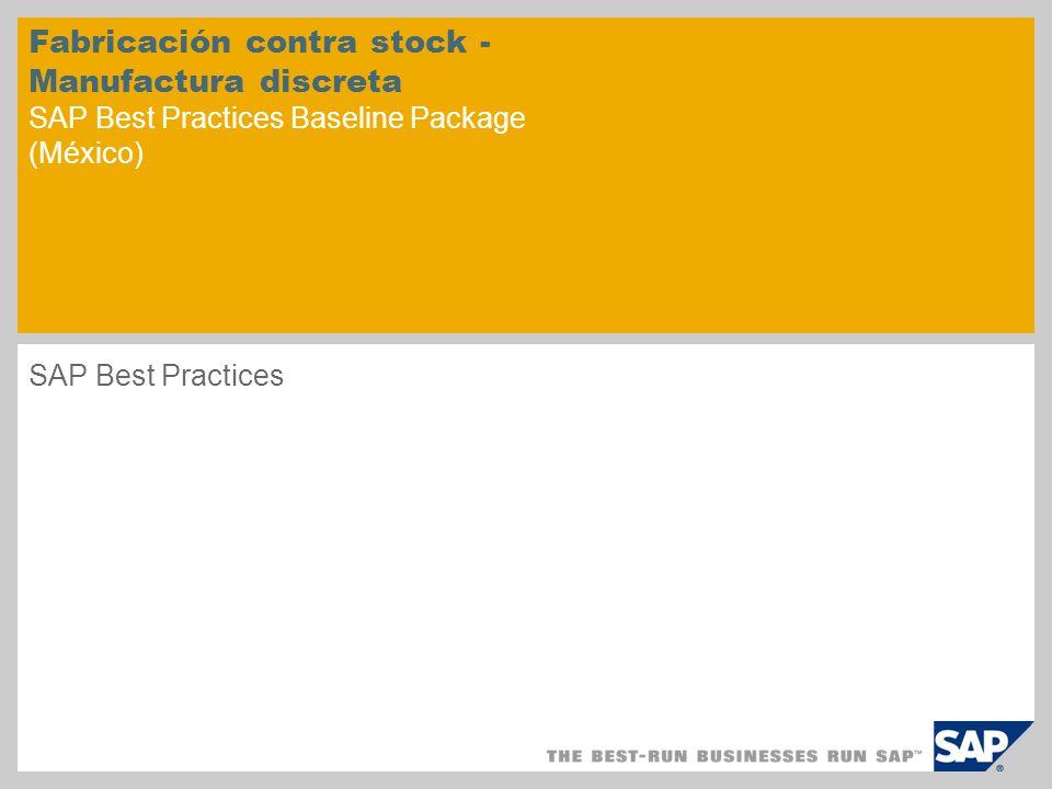 Fabricación contra stock - Manufactura discreta SAP Best Practices Baseline Package (México)