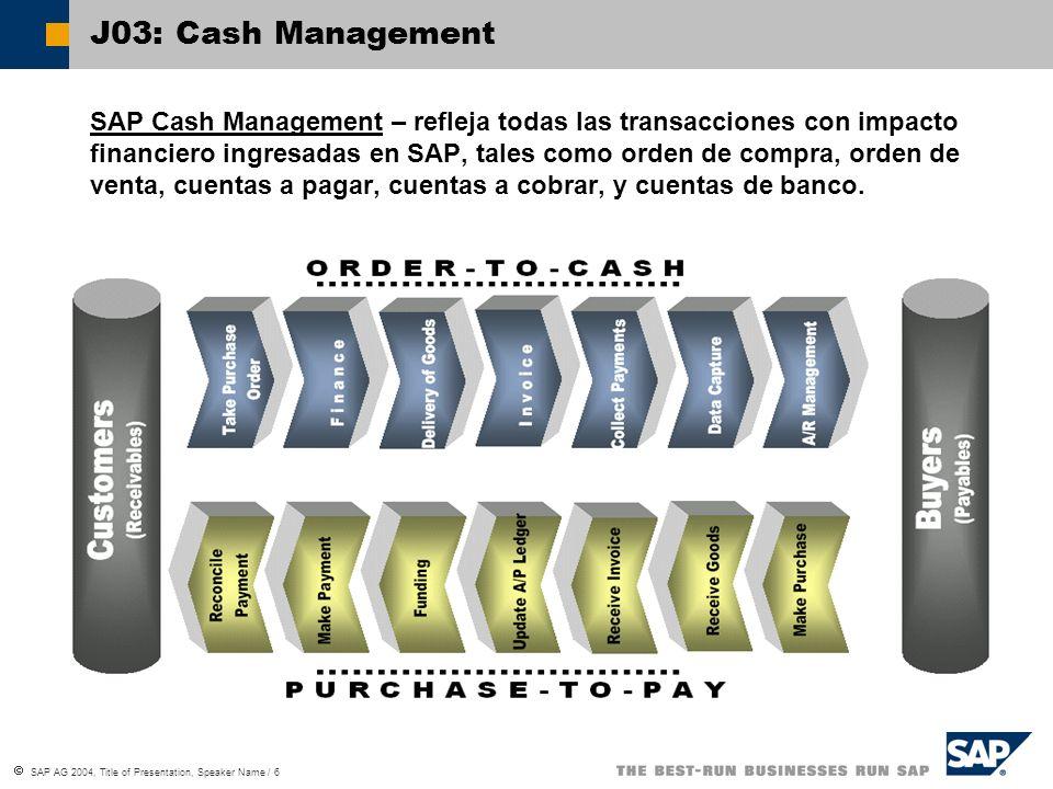 J03: Cash Management