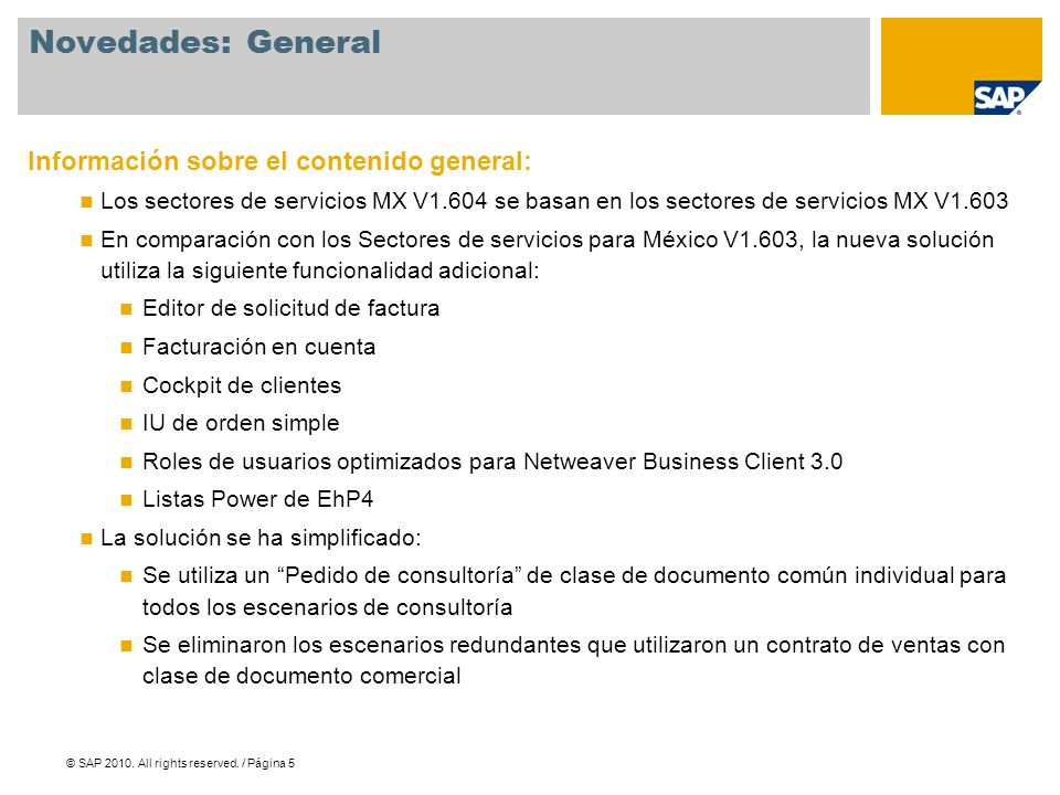 Novedades: General Información sobre el contenido general: