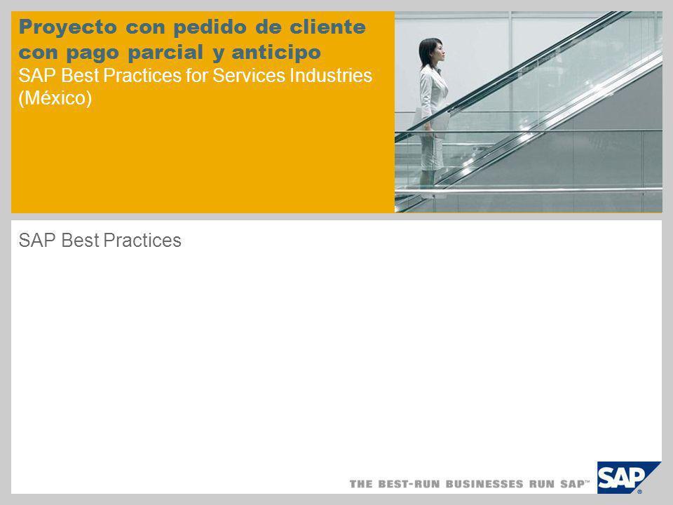 Proyecto con pedido de cliente con pago parcial y anticipo SAP Best Practices for Services Industries (México)