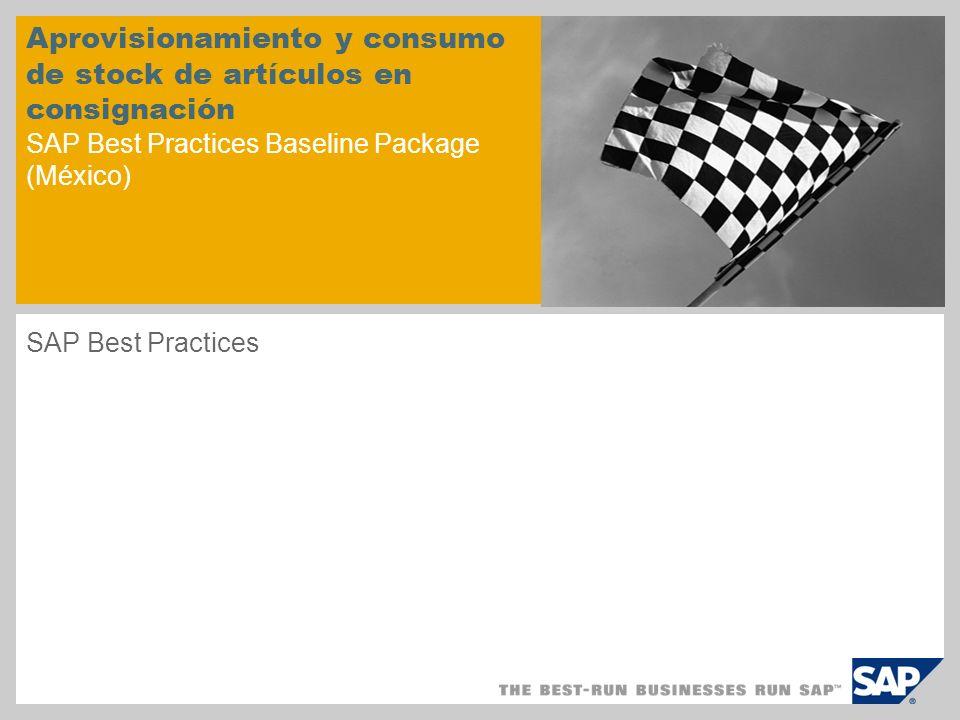 Aprovisionamiento y consumo de stock de artículos en consignación SAP Best Practices Baseline Package (México)