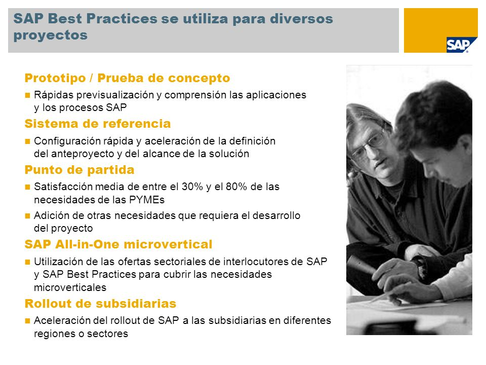 SAP Best Practices se utiliza para diversos proyectos