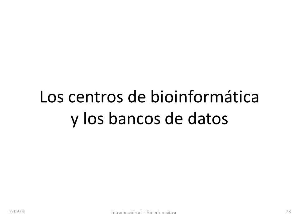 Los centros de bioinformática y los bancos de datos